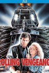 Rolling Vengeance (1987) - Blu-ray Review