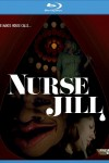 Nurse Jill (2016) - Blu-ray Review