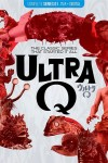 Ultra Q: The Complete Series (1966) - Blu-ray Review
