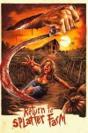 Return to Splatter Farm - Movie Review