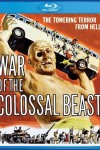 War of the Colossal Beast (1958) - Blu-ray Review