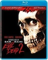 The Evil Dead 2 - blu-ray review