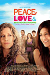 Peace, Love & Misunderstanding - Movie Review