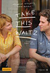 Take This Waltz - Movie Review