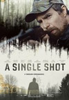 A Single Shot - Movie Review