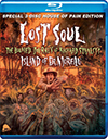 Lost Soul:  	 Lost Soul: The Doomed Journey of Richard Stanley's Island of Dr. Moreau - Blu-ray Review