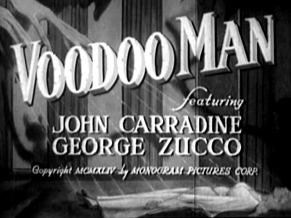 Voodo Man (1944) - Blu-ray Review