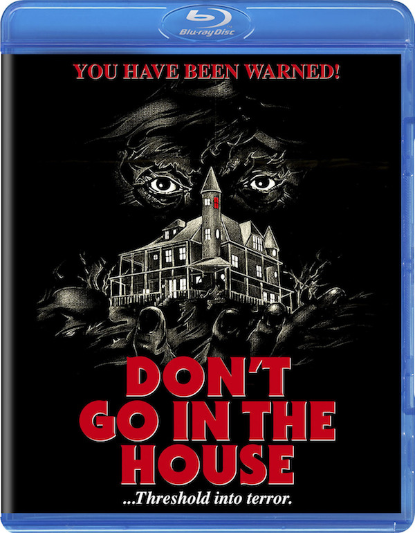 Don't Go in the House - Blu-ray Review