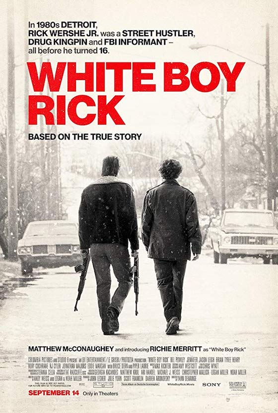 White Boy Rick (2018) - Movie Review