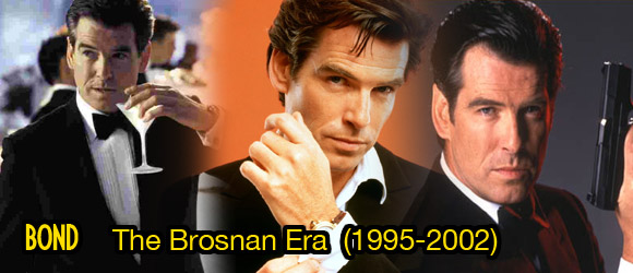 James Bond: The Brosnan Era (1995 - 2002)