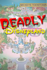 Deadly Disneyland
