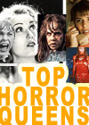 top Horror Queens