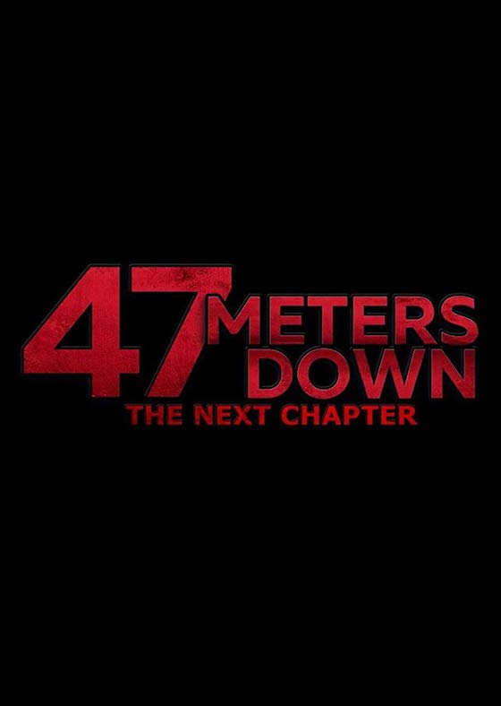 47 Meters Down: The Next Chapter - Movie Trailer