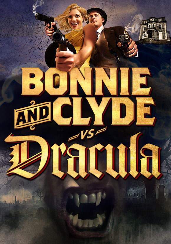 Bonnie & Clyde vs. Dracula Movie Poster