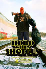 Hobo With a Shotgun - Movie Review