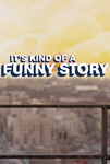 It's Kind of a Funny Story Movie Review