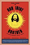 Our Idiot Brother - Movie Trailer