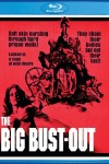 The Big Bust-Out (1973) - Blu-ray Review