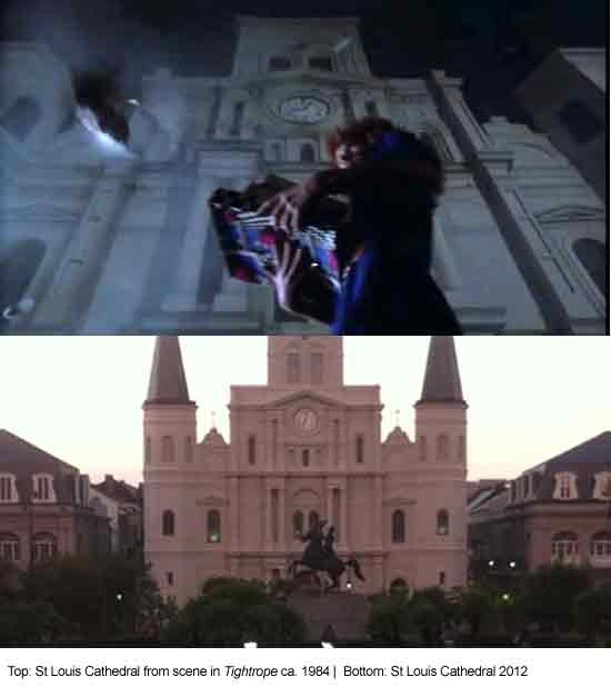Tightrope (1984) - St Louis Cathedral